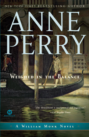 Weighed in the Balance by Anne Perry