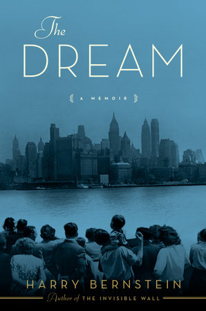 The Dream by Harry Bernstein