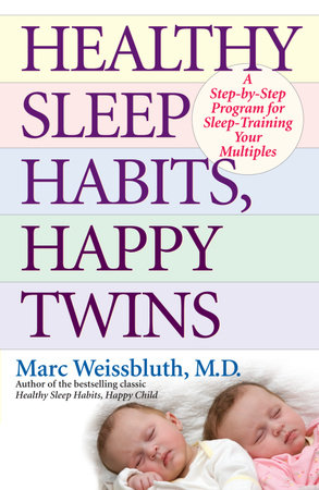 Healthy Sleep Habits, Happy Twins by