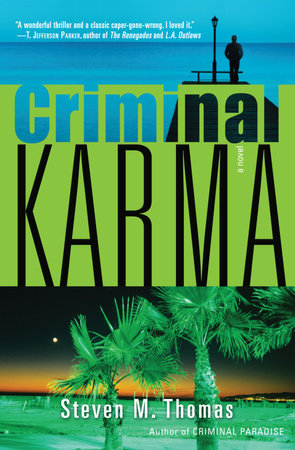 Criminal Karma by Steven M. Thomas