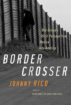 Border Crosser by