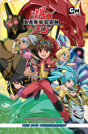 Bakugan Battle Brawlers by Nunzio DeFilippis and Christina Weir