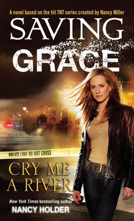 Saving Grace: Cry Me a River by
