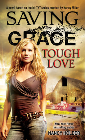 Saving Grace: Tough Love by Nancy Holder