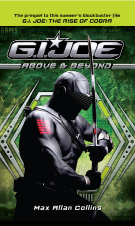 G.I. Joe: Above & Beyond by Max Allan Collins