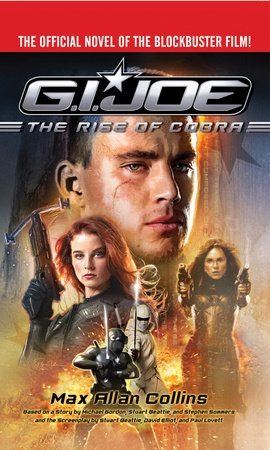 G.I. Joe: The Rise of Cobra by Max Allan Collins