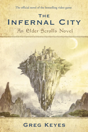The Infernal City: An Elder Scrolls Novel by