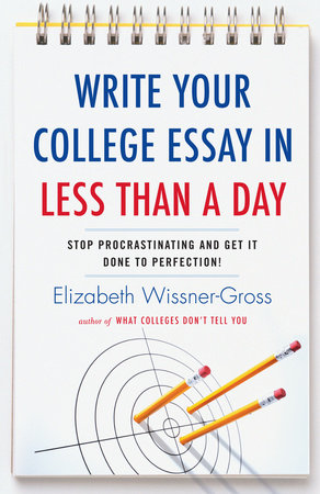 Write Your College Essay in Less Than a Day by