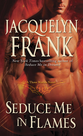 Seduce Me in Flames by