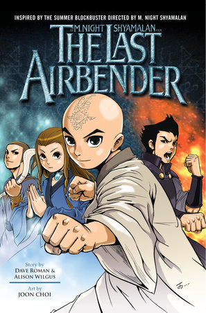 The Last Airbender by Dave Roman and Alison Wilgus