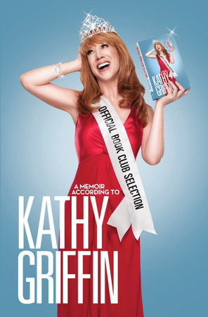 Official Book Club Selection by Kathy Griffin
