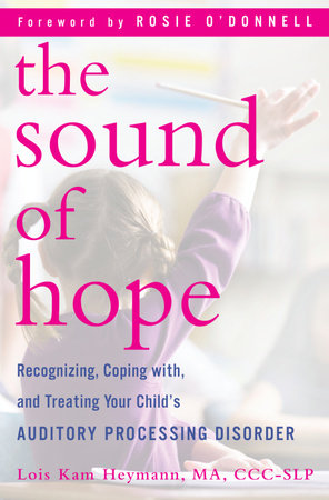The Sound of Hope by Lois Kam Heymann