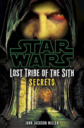Secrets: Star Wars (Lost Tribe of the Sith #8) by