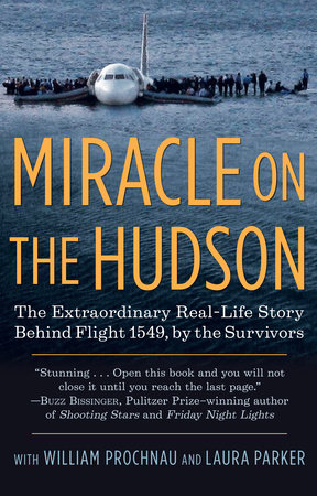 Miracle on the Hudson by The Survivors of Flight 1549, William Prochnau and Laura Parker