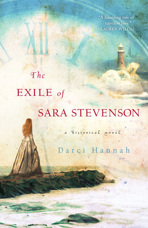 The Exile of Sara Stevenson by Darci Hannah