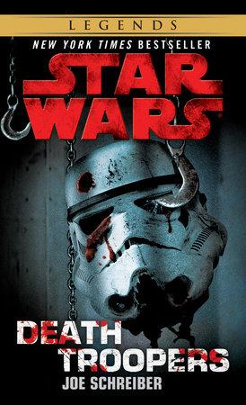 Death Troopers: Star Wars by Joe Schreiber