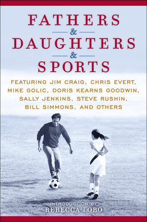 Fathers & Daughters & Sports by