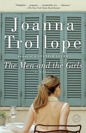 The Men and the Girls by Joanna Trollope