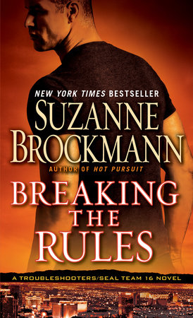 Breaking the Rules by Suzanne Brockmann