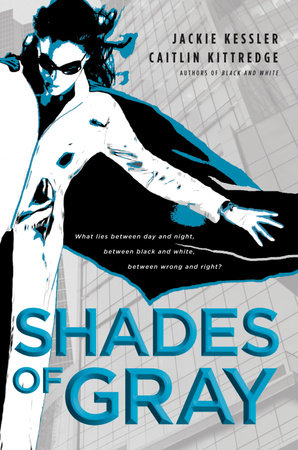 Shades of Gray by Caitlin Kittredge and Jackie Kessler