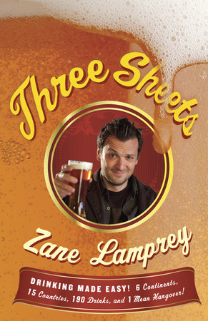 Three Sheets by Zane Lamprey