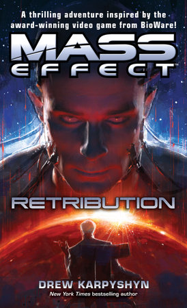 Mass Effect: Retribution by Drew Karpyshyn