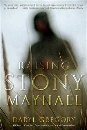 Raising Stony Mayhall by