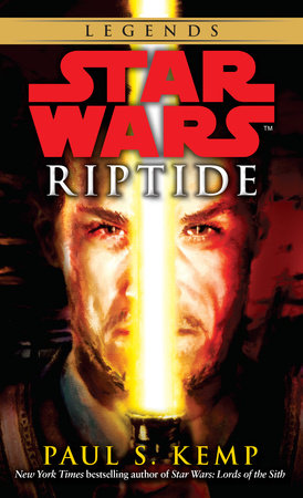 Riptide: Star Wars Legends by Paul S. Kemp
