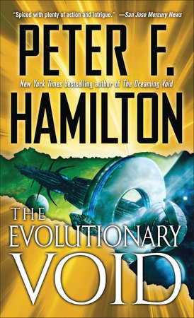The Evolutionary Void (with bonus short story If At First...) by Peter F. Hamilton