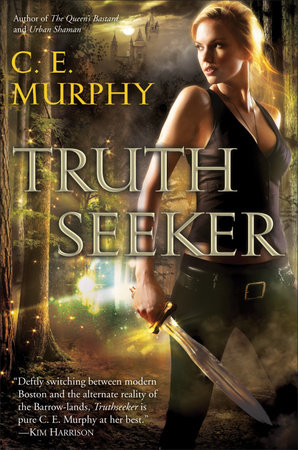 Truthseeker by C.E. Murphy