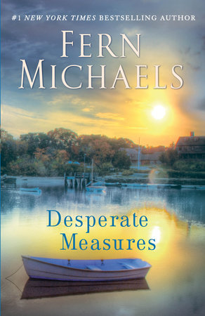 Desperate Measures by Fern Michaels