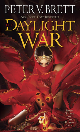 The Daylight War: Book Three of The Demon Cycle by