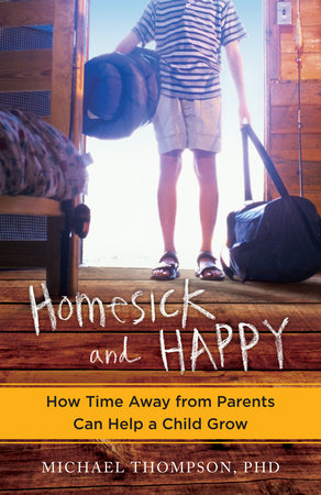 Homesick and Happy by Michael Thompson