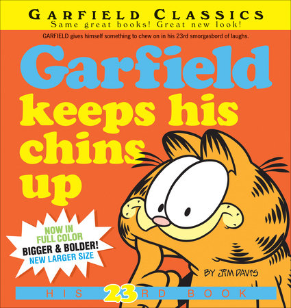 Garfield Keeps His Chins Up by Jim Davis