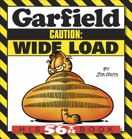 Garfield Caution: Wide Load by