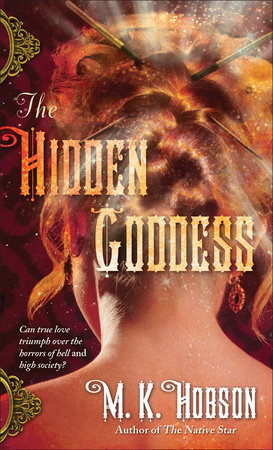 The Hidden Goddess by M. K. Hobson