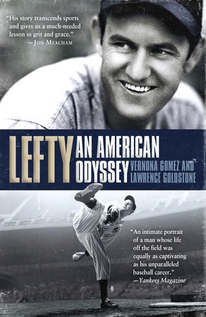 Lefty by Lawrence Goldstone and Vernona Gomez