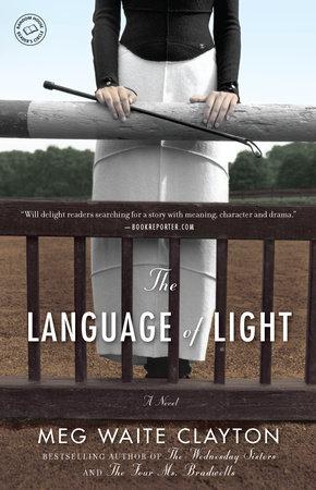 The Language of Light by Meg Waite Clayton