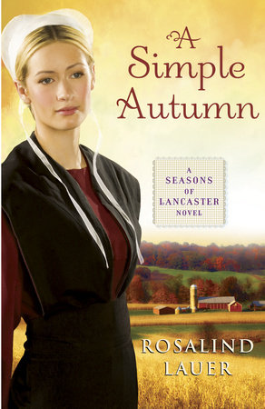 A Simple Autumn by Rosalind Lauer