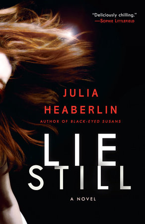 Lie Still by