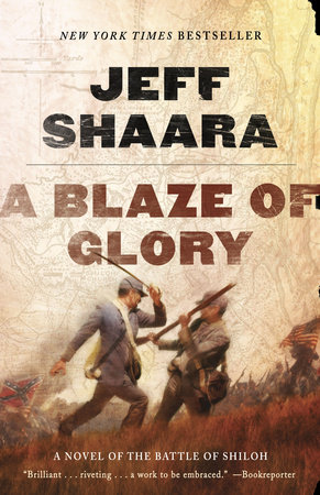 A Blaze of Glory by Jeff Shaara