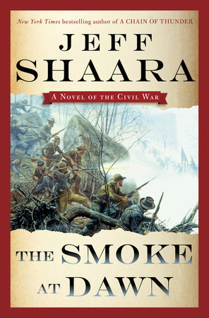 The Smoke at Dawn by Jeff Shaara