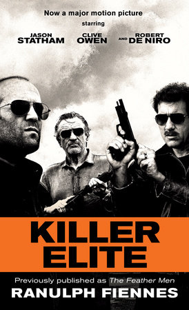 Killer Elite (previously published as The Feather Men) by