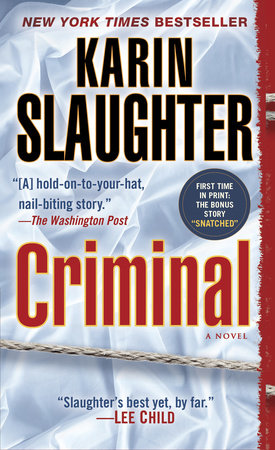 Criminal: A Novel by Karin Slaughter
