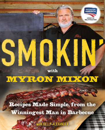 Smokin' with Myron Mixon by