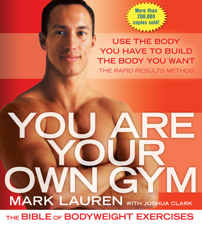 You Are Your Own Gym by Joshua Clark and Mark Lauren