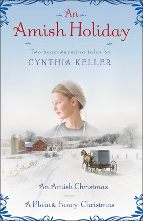 An Amish Holiday by Cynthia Keller