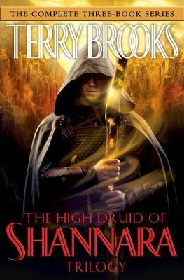 The High Druid of Shannara Trilogy by