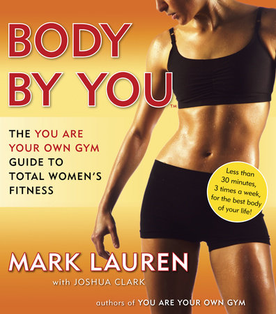Body by You by Joshua Clark and Mark Lauren