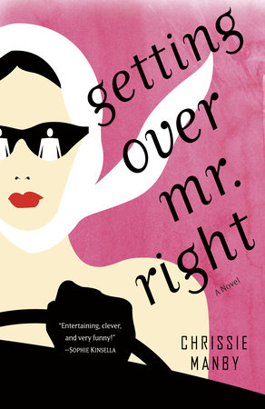 Getting Over Mr. Right